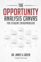 The Opportunity Analysis Canvas for Student Entrepreneurs