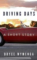 Driving Days: A Short Story
