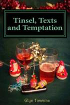 Tinsel, Texts and Temptation
