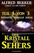 Der Kristall des Sehers, Teil 1 von 3 (Romantic Thriller Serial)
