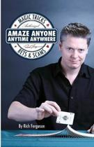 Amaze Anyone, Anytime, Anywhere