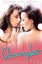 Chancing Love: Lesbian Love Stories