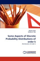 Some Aspects of Discrete Probability Distributions of Order K