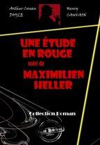 Une étude en rouge (suivi de Maximilien Heller)