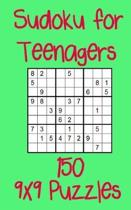 Sudoku for Teenagers 150 9x9 Puzzles