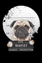 2019 dentist charge graduation