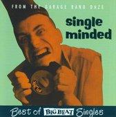 Single Minded -Bigbeat Si