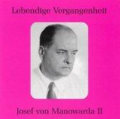 Lebendige Vergangenheit: Josef von Manowarda, Vol. 2