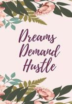 Dream Demand Hustle