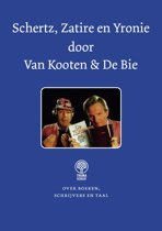 Van Kooten en De Bie - Schertz, Zatire en Yronie