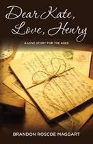 Dear Kate, Love, Henry