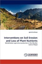 Interventions on Soil Erosion and Loss of Plant Nutrients
