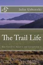 The Trail Life