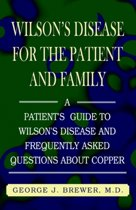 Wilson's Disase for the Patient and Family