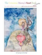 The Conscious Mama's Heart Book + Calendar