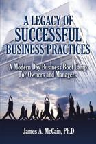 A Legacy of Successful Business Practices