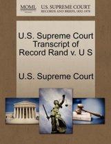 U.S. Supreme Court Transcript of Record Rand V. U S