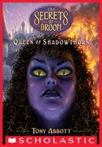 Queen of Shadowthorn (The Secrets of Droon #31)