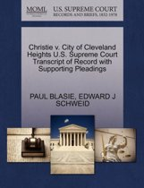 Christie V. City of Cleveland Heights U.S. Supreme Court Transcript of Record with Supporting Pleadings