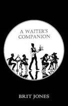 A Waiter's Companion