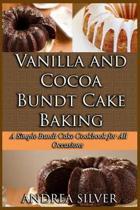 Vanilla and Cocoa Bundt Cake Baking