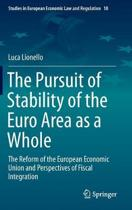 The Pursuit of Stability of the Euro Area as a Whole