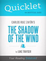 Quicklet on Carlos Ruiz Zafon's The Shadow of the Wind