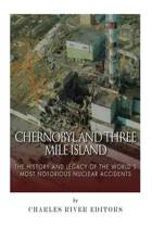 Chernobyl and Three Mile Island