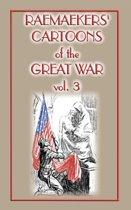 Raemaekers Cartoons of the Great War Vol. 3