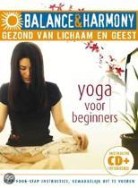 Balance & Harmony: Yoga Voor Beginners