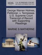 George Warren Holmes, Petitioner, V. Tennessee. U.S. Supreme Court Transcript of Record with Supporting Pleadings