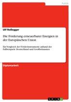 Die Förderung erneuerbarer Energien in der Europäischen Union