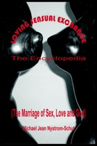 Loving Sensual Exchange The Encyclopedia