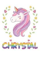 Chrystal: Chrystal Notebook Journal 6x9 Personalized Gift For Chrystal Unicorn Rainbow Colors Lined Paper