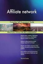 Affiliate Network Complete Self-Assessment Guide