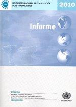 Informe de La Junta Internacional de Fiscalizacicn de Estupefacientes Correspondiente a 2010