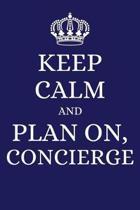 Keep Calm and Plan on Concierge