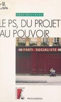 Le PS, du projet au pouvoir : l'impossible concordance