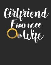 Girlfriend Fiance Wife