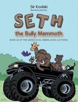 Seth the Bully Mammoth