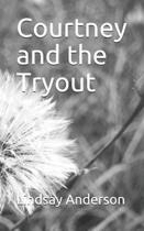 Courtney and the Tryout