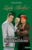 Lady Bedfort 108 - Tod Im Spukschloss