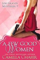 A Few Good Women (Lexi Graves Mysteries, 9)