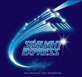 Starlight Express (Original Cast)