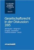 Gesellschaftsrecht in der Diskussion 2015