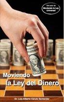 Moviendo la Ley del Dinero