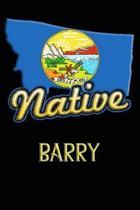 Montana Native Barry