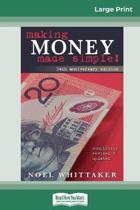 Making Money Made Simple (16Pt Large Print Edition)