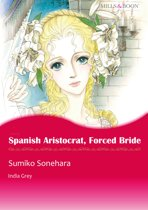 Spanish Aristocrat, Forced Bride (Mills & Boon Comics)