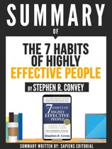 Summary Of ''The 7 Habits Of Highly Effective People - By Stephen R. Convey''